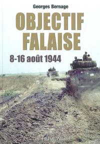 Objectif Falaise : 8-16 août 1944