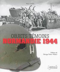 Objets témoins : Normandie 1944