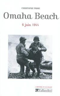 Omaha Beach : 6 juin 1944