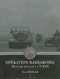 Opération Barbarossa : Hitler envahit l'URSS