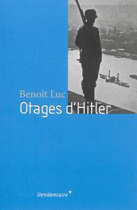 Otages d'Hitler