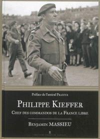 Philippe Kieffer : chef des commandos de la France libre