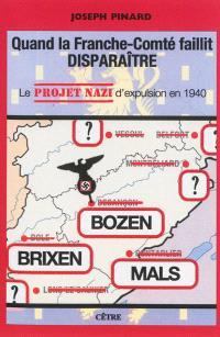 Quand la Franche-Comté faillit disparaître : le projet nazi d'expulsion en 1940