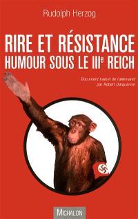 Rire et résistance : humour sous le IIIe Reich
