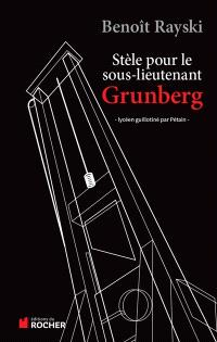 Stèle pour le sous-lieutenant Grunberg : lycéen guillotiné par Pétain