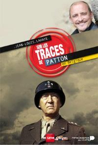 Sur les traces de Patton en Belgique : la bataille des Ardennes