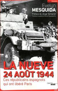 La Nueve, 24 août 1944 : ces républicains espagnols qui ont libéré Paris