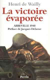 Abbeville 1940, La victoire évaporée