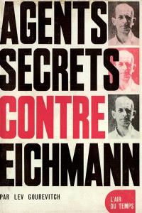 Agents secrets contre Eichmann