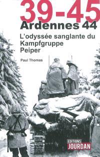 Ardennes 44 : l'odyssée sanglante du Kampfgruppe Peiper