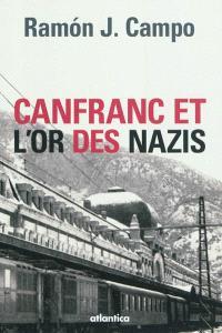 Canfranc et l'or des nazis