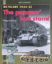 Hungary, autumn-winter 1944-45 : the Panzers' last stand