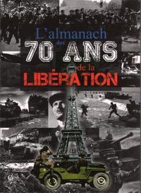 L'almanach des 70 ans de la Libération