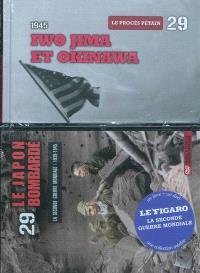 La Seconde Guerre mondiale : 1939-1945. Volume 29, Iwo Jima et Okinawa, 1945 : le procès Pétain