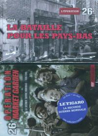 La Seconde Guerre mondiale : 1939-1945. Volume 26, La bataille pour les Pays-Bas : 1944 : l'épuration