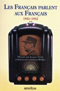 Les Français parlent aux Français. Volume 2, 19 juin 1941-7 novembre 1942