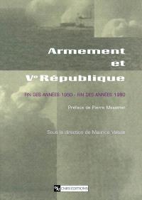 Armement et Ve République : fin des années 1950-fin des années 1960