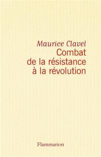 Combat de la Résistance à la Révolution : juillet 1968-juin 1970