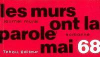 Journal mural, mai 68 : Sorbonne, Odéon, Nanterre, etc...