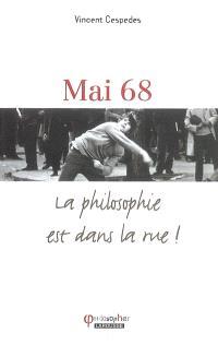 Mai 68 : la philosophie est dans la rue !