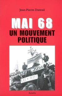Mai 68 : un mouvement politique