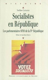 Socialistes en République : les parlementaires SFIO de la IVe République