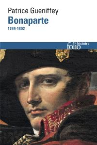 Bonaparte : 1769-1802