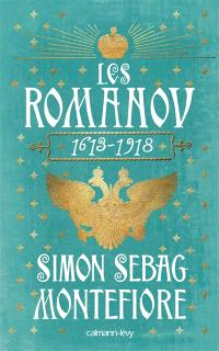 Les Romanov : 1613-1918