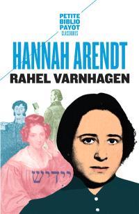 Rahel Varnhagen : la vie d'une Juive allemande à l'époque du romantisme. Suivi de Lettres de Rahel : 1793-1814; Suivi de Journal : extraits