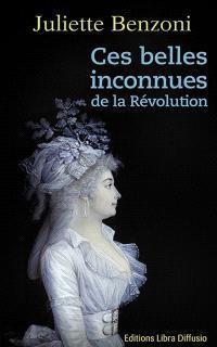 Ces belles inconnues de la Révolution