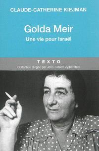 Golda Meir : une vie pour Israël