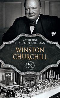 Winston Churchill : biographie gourmande