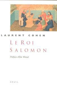 Le roi Salomon : une biographie