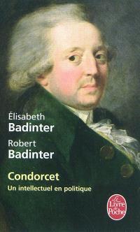 Condorcet : un intellectuel en politique, 1743-1794