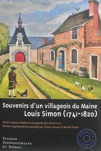 Souvenirs d'un villageois du Maine : Louis Simon (1741-1820)