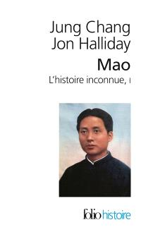 Mao : l'histoire inconnue. Volume 1