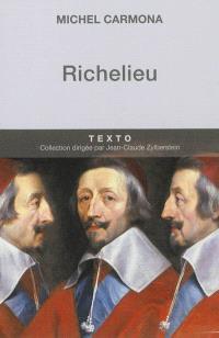 Richelieu : l'ambition et le pouvoir