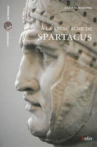 A la recherche de Spartacus