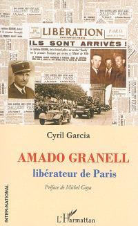 Amado Granell : libérateur de Paris