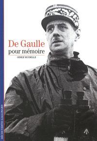 De Gaulle : pour mémoire