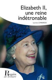 Elizabeth II, une reine indétrônable