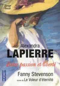 Entre passion et liberté