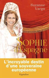 Sophie d'Espagne : une grande reine d'aujourd'hui