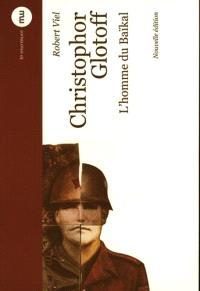 Christophor Glotoff, l'homme du Baïkal