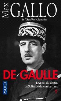 De Gaulle. Volume 1