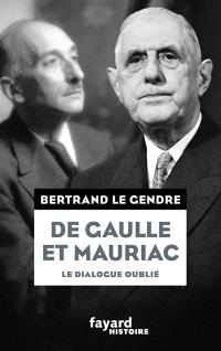 De Gaulle et Mauriac : le dialogue oublié
