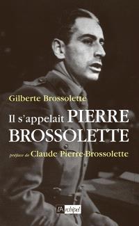 Il s'appelait Pierre Brossolette