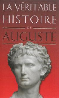 La véritable histoire d'Auguste