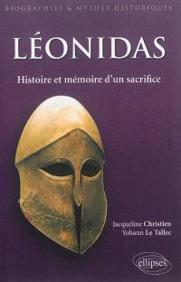 Léonidas : histoire et mémoire d'un sacrifice