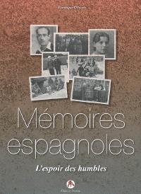 Mémoires espagnoles : l'espoir des humbles